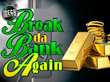 Игровой автомат Break Da Bank Again от Microgaming – играйте онлайн